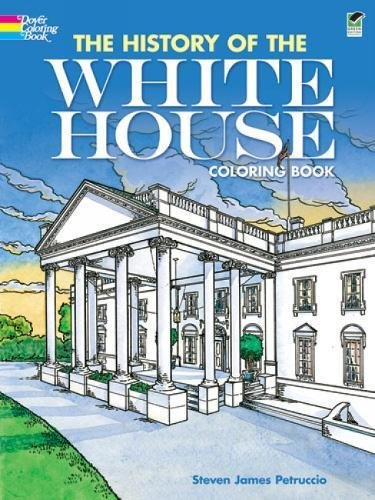 The History of the White House Coloring Book