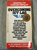 Overcoming Jet Lag, Charles F. Ehret and Lynne W. Scanlon, 0425089053
