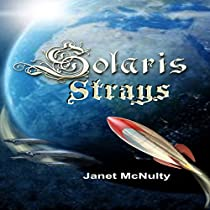 SOLARIS STRAYS: SOLARIS SAGA, BOOK 3