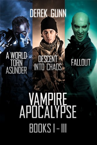 Vampire Apocalypse Books 1 - 3