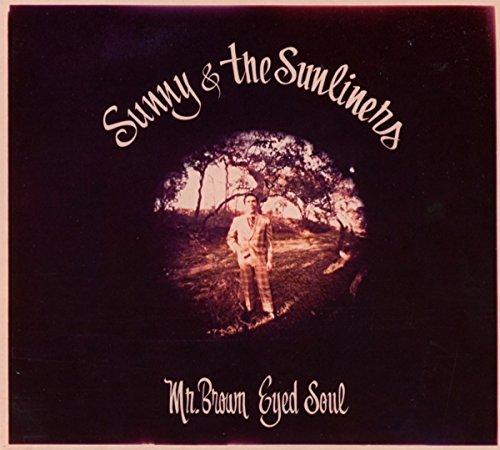 Mr. Brown Eyed Soul - Deals Sunny