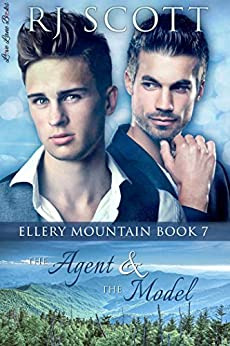 The Agent and the Model (Ellery Mountain Book 7) by [Scott, RJ]