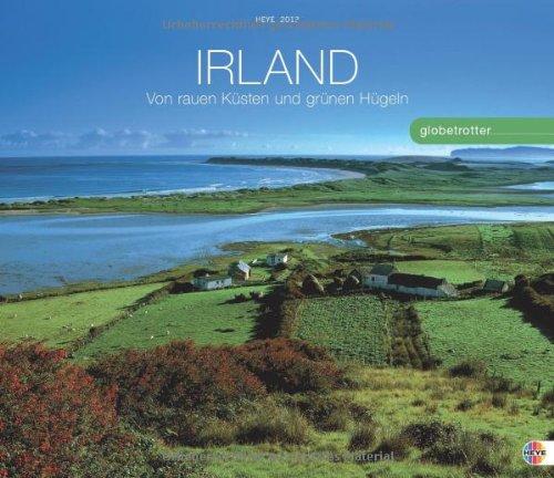 Irland Globetrotter 2013: Von rauen Küsten und grünen Hügeln