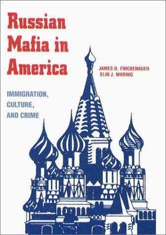 Russian Mafia In America: Immigration, Culture, and Crime Paperback - November 15, 2001