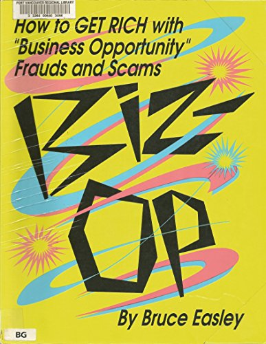 """Biz-Op: How to Get Rich With """"Business Opportunity"""" Frauds and Scams"""