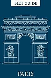 Blue Guide Paris (Blue Guide Paris and Versailles)
