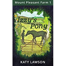 Izzy's Pony (Mount Pleasant Farm Book 1)