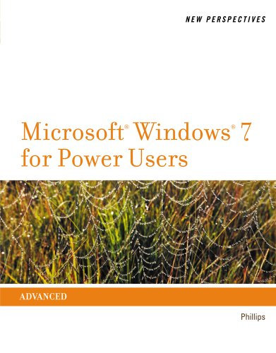 New Perspectives on Microsoft Windows 7 for Power Users (SAM 2010 Compatible Products) Pdf