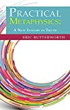 img - for Practical Metaphysics: A New Insight in Truth book / textbook / text book