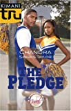The Pledge, Chandra Sparks Taylor, 037383098X