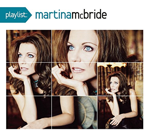 Playlist: The Very Best Of Martina McBride Martina Mcbride Greatest Hits Cd