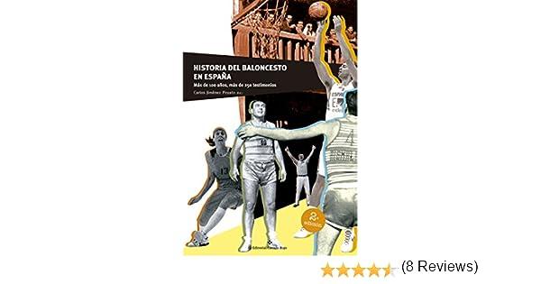 Historia del Baloncesto en España: Más de 100 años, más de 250 ...