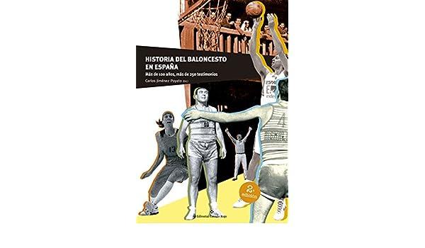 Amazon.com: Historia del Baloncesto en España: Más de 100 ...