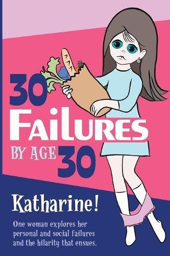 Download 30 Failures by Age 30 ebook