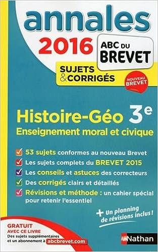 eBookStore Téléchargement gratuit: Annales ABC du BREVET 2016 Histoire - Géographie - Enseignement moral et civique 3e 2091893854 in French PDF ePub iBook by Grégoire Pralon