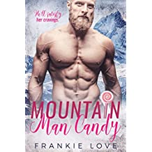 Mountain Man Candy (Mountain Men of Linesworth Book 1)