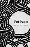 Image of Pot Farm