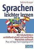 Sprachen leichter lernen: Mit Vokabelbildern verblüffend schnell und nachhaltig Wortschatz aufbauen – Plus 10-Tage-Trainingsprogramm (Whitebooks)