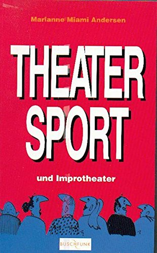 Theatersport und Improtheater (Buschfunk)
