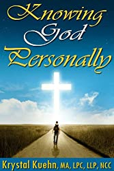 Knowing God Personally (English Edition)