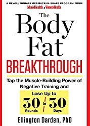 The Body Fat Breakthrough: Tap the muscle-building power of negative training and lose up to 30 pounds in 30 days
