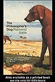 The Philosopher's Dog, Raimond Gaita, 0415332877