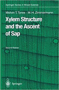 Book Xylem Structure and the Ascent of Sap (Springer Series in Wood Science)