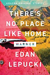 There's No Place Like Home (Warmer collection)