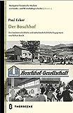 Der Boschhof: Das landwirtschaftliche und kulturlandschaftliche Engagement von Robert Bosch (Stuttgarter historische Studien zur Landes- und Wirtschaftsgeschichte)