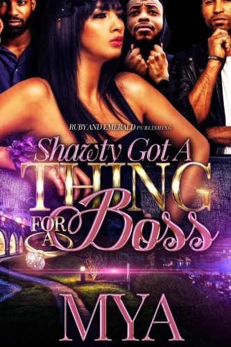 Shawty Got a thing for a boss Text fb2 book