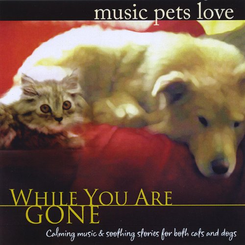 Music Pets Love: While You Are...