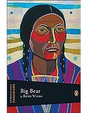 Extraordinary Canadians: Big Bear
