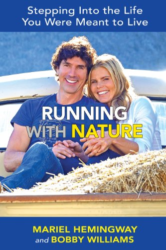 Running with Nature: Stepping Into the Life You Were Meant to Live