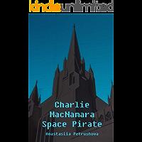 Charlie MacNamara Space Pirate (English Edition)