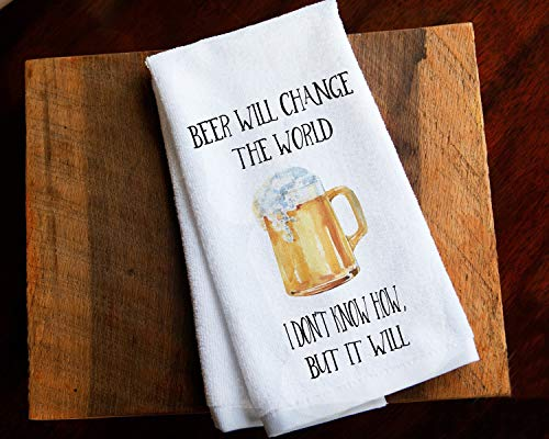 - Beer Will Change the World Funny Kitchen Towel Father's Day Gift for Dad
