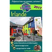 eGuide Voyage: Irlande: Parcourez ce guide de tourisme plein de photos, préparez votre voyage celtique et découvrez l'Irlande, cette île magnifique pleine ... et de mystères celtiques ! (French Edition)