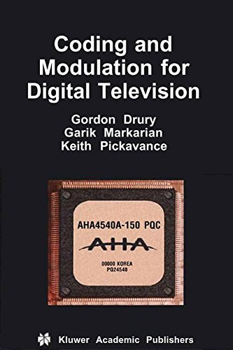 Coding and Modulation for Digital Television (Multimedia Systems and Applications) by Brand: Springer