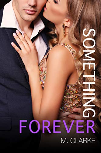 - Something Forever (Something Great Book 3)