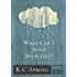 What Can I Do With My Guilt?: 9 (Crucial Questions Series)