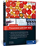 Procurement with SAP MM -- Practical Guide, Chudy, Matt and Castedo, Luis, 1592298400