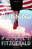 Running, Patrice Fitzgerald, 1478216263