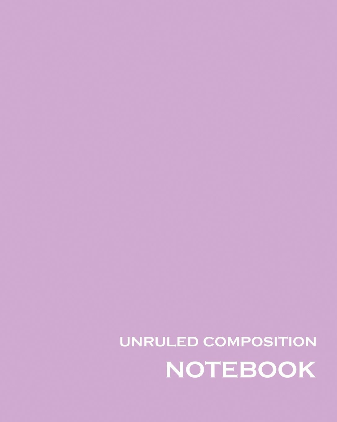 unruled composition notebook 100 unruled numbered pages 8 x 10 purple unlined notebook unruled composition book unruled journal unruled for drawing writing doodling sketching