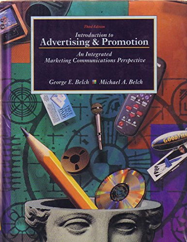 Introduction to Advertising and Promotion: An Integrated Marketing Communications Perspective (The Irwin Series in Marke