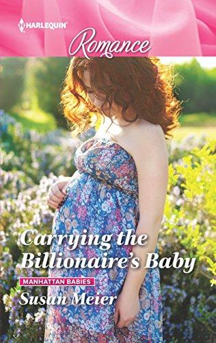 Carrying the Billionaire's Baby (Manhattan Babies)