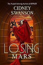 Losing Mars (Saving Mars Series Book 3)