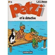 PETZI T15 : PETZI ET LE DÉTECTIVE