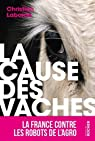 La cause des vaches par Laborde