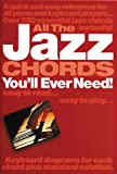 All the Jazz Chords You'll Ever Need, Jack Long, 0711977690