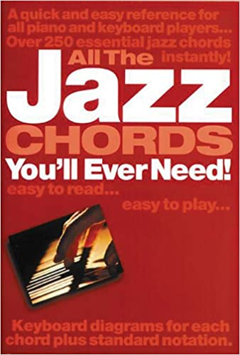 All The Jazz Chords Youll Ever Need Kalmus Edition Jack Long