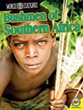 img - for Bushmen of Southern Africa (World Cultures) by Galadriel Watson (2012-08-01) book / textbook / text book
